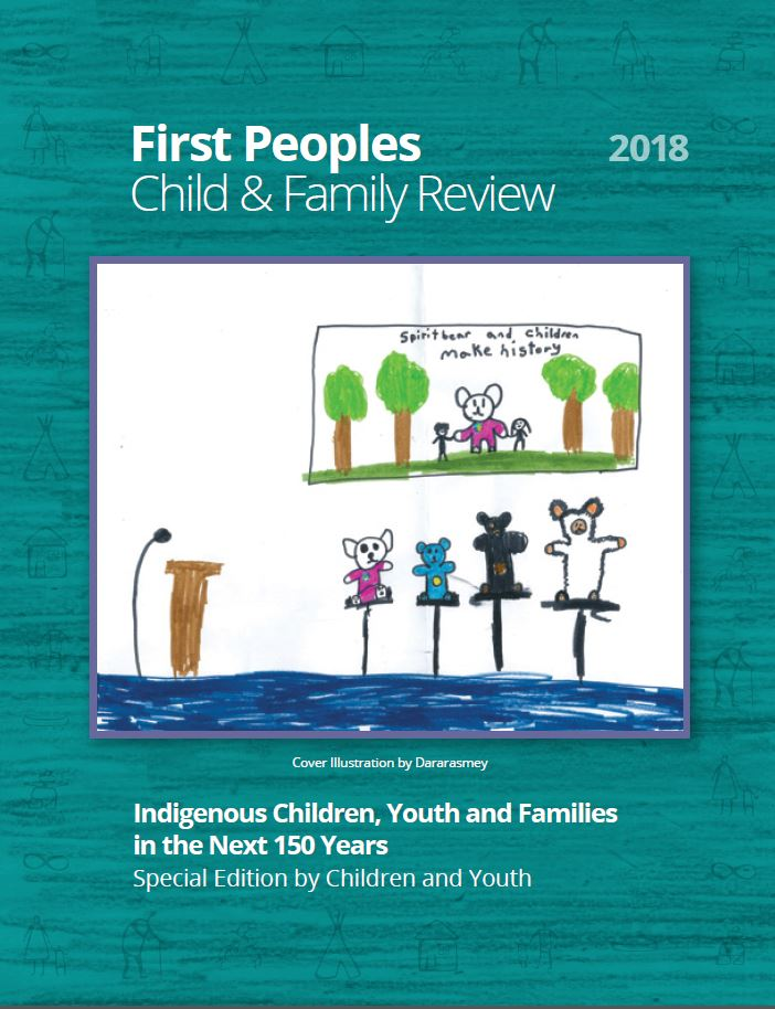 Special Issue by Children and Youth - Indigenous Children, Youth and Families in the Next 150 Years